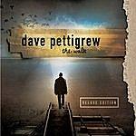 Dave Pettigrew The Walk (Deluxe Edition)