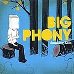 Big Phony Smoking Kills