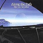 Steven Seydler Along The Path