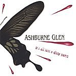 Ashburne Glen It's All Just A Dirty Game