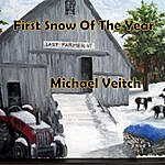 Michael Veitch First Snow Of The Year
