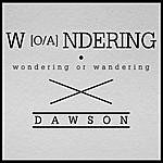 Dawson Wondering Or Wandering