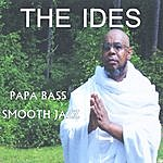 Papa Bass The Ides
