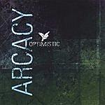 Arcacy Optimistic