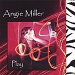 Angie Miller Play