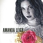 Amanda Leigh It's Alright To Be Nice To A Woman