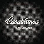 Casablanca Hail The Liberation