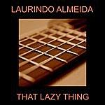 Laurindo Almeida That Lazy Thing