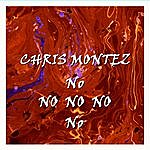 Chris Montez No No No