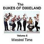 The Dukes Of Dixieland Minstrel Time - Volume 5
