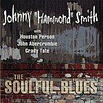 """Johnny """"Hammond"""" Smith The Soulful Blues"""