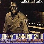 "Johnny ""Hammond"" Smith Talk That Talk"