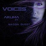 Akuma Voices (Feat. Mason Durst)