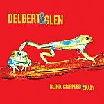 Delbert McClinton Blind, Crippled And Crazy