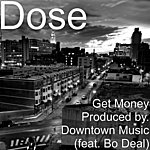 Dose Get Money (Feat. Bo Deal)