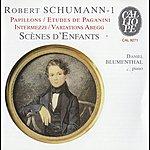Daniel Blumenthal Schumann: Theme And Variations On The Name Abegg - Papillons - 6 Etudes Pour Le Pianoforte D'apres Les Caprices De Paganini