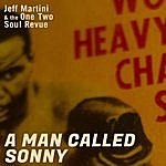 Jeff Martini A Man Called Sonny