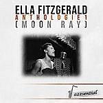 Ella Fitzgerald Anthologie 1 (Moon Ray) [Live]