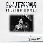 Ella Fitzgerald Anthologie 2 (Flying Home) [Live]