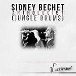 Sidney Bechet Anthologie 1 (Jungle Drums) [Live]