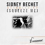 Sidney Bechet Anthologie 3 (Squeeze Me) [Live]