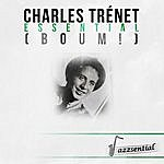 Charles Trenet Essential (Boum!) [Live]