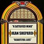 Jean Shepard A Satisfied Mind / Beautiful Lies