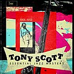 Tony Scott Essential Jazz Masters 1956-1959
