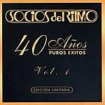Socios Del Ritmo 40 Años Puros Éxitos, Vol.1