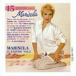 Marisela 15 Éxitos De Marisela, Vol. 2