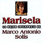 Marisela La Mejor Interprete De Marco Antonio Solis