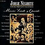 Jorge Negrete México Lindo Y Querido