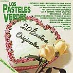 Los Pasteles Verdes 20 Éxitos Originales