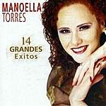 Manoella Torres 14 Grandes Éxitos