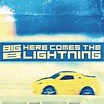 Big B Here Comes The Lightning
