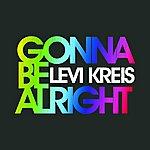 Levi Kreis Gonna Be Alright