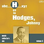 Johnny Hodges H As In Hodges, Johnny (Volume 5)