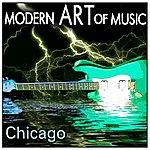 Chicago Modern Art Of Music: Chicago