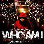 James Gray Who Am I (Feat. Jay Iverson)