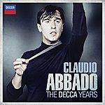 Claudio Abbado Claudio Abbado - The Decca Years