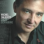 Michel Dalberto Michel Dalberto Liszt Scriabine