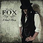 Fox I Can't Sleep