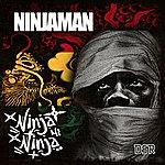Ninjaman Ninja Mi Ninja - Single