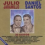 Julio Jaramillo 20 Éxitos Julio Jaramillo Y Daniel Santos