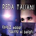 Reda Taliani Khobz Eddar Yaklou El Berani