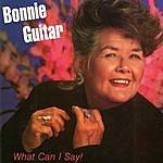 Bonnie Guitar What Can I Say