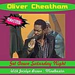 Oliver Cheatham Get Down Saturday Night