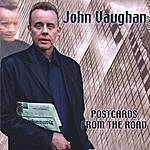 John Vaughan Postcards From The Road