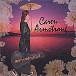 Caren Armstrong Independent Girl
