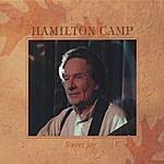 Hamilton Camp Sweet Joy